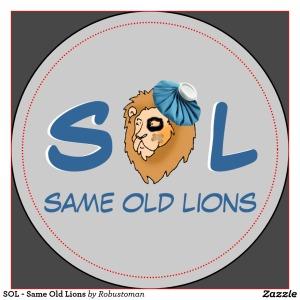 sol_same_old_lions_2_inch_round_magnet-rce5698bbdb2d4907b04e774a60de1ceb_x7qgl_1024